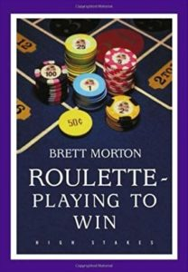 Roulette, Playing to Win
